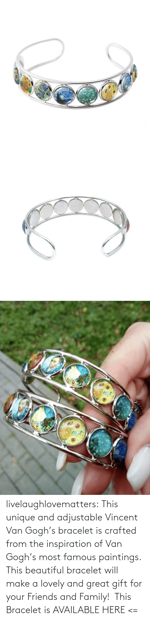 Vincent van Gogh: livelaughlovematters: This unique and adjustable Vincent Van Gogh's bracelet is crafted from the inspiration of Van Gogh's most famous paintings. This beautiful bracelet will make a lovely and great gift for your Friends and Family!  This Bracelet is AVAILABLE HERE <=