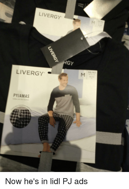 LIVERGY VE 1840 LIVERGY PYJAMAS | Ads Meme on