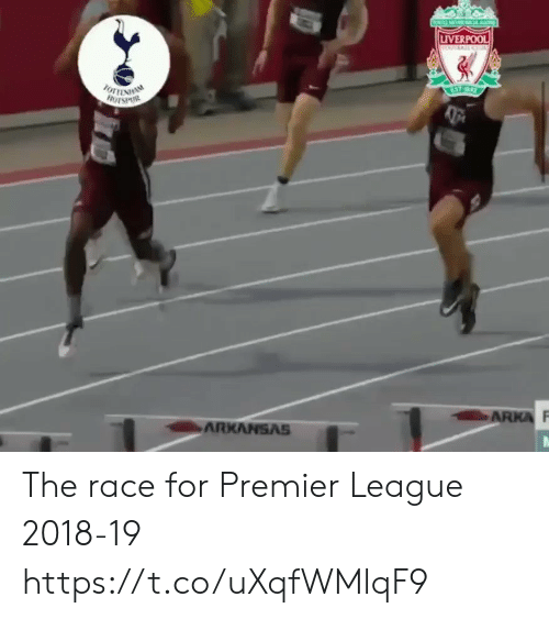 Memes, Premier League, and Liverpool F.C.: LIVERPOOL  ARKANSAS The race for Premier League 2018-19 https://t.co/uXqfWMlqF9