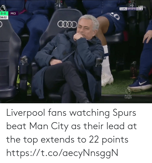 beat: Liverpool fans watching Spurs beat Man City as their lead at the top extends to 22 points https://t.co/aecyNnsggN