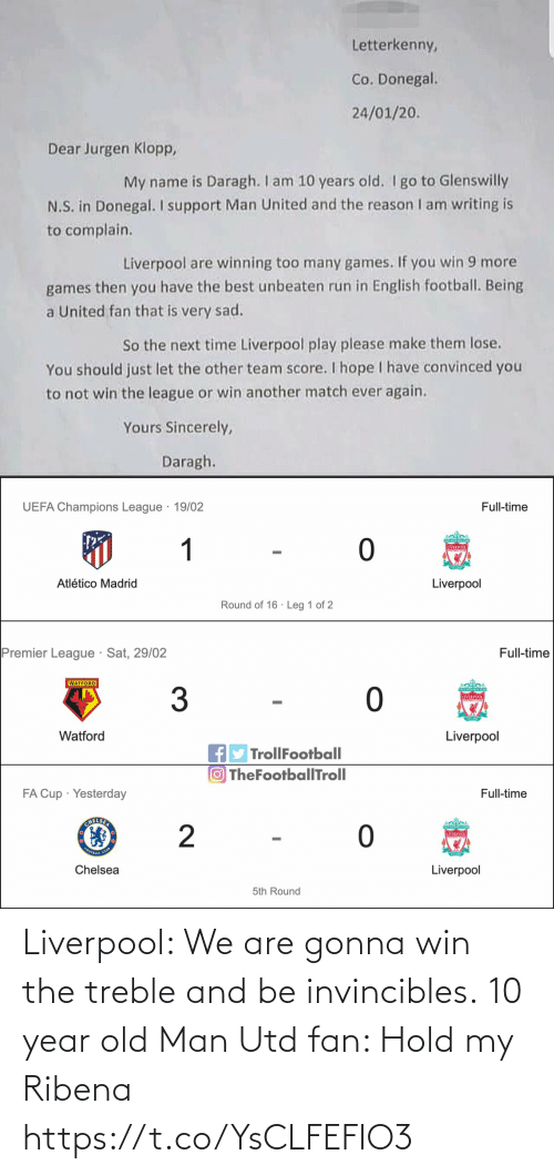 win: Liverpool: We are gonna win the treble and be invincibles.  10 year old Man Utd fan: Hold my Ribena https://t.co/YsCLFEFIO3