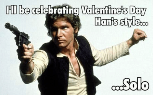 Day, Solo, and Celebrating: ll be celebrating Valenfine's Day  Hanis styleco  Solo