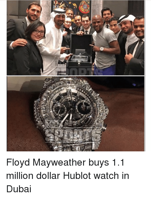 hublot: llivawa  갸 Floyd Mayweather buys 1.1 million dollar Hublot watch in Dubai