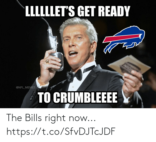 ballmemes.com: LLLLLLET'S GET READY  @NFL_MEMES  TO CRUMBLEEEE The Bills right now... https://t.co/SfvDJTcJDF