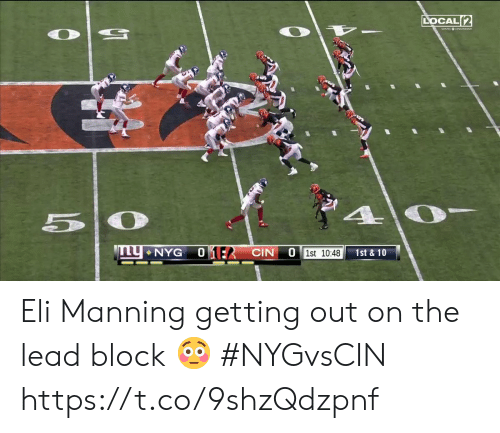 eli: LOCAL 2  50  01:2 CIN  NYG  O 1st 10:48  1st&10 Eli Manning getting out on the lead block 😳  #NYGvsCIN https://t.co/9shzQdzpnf