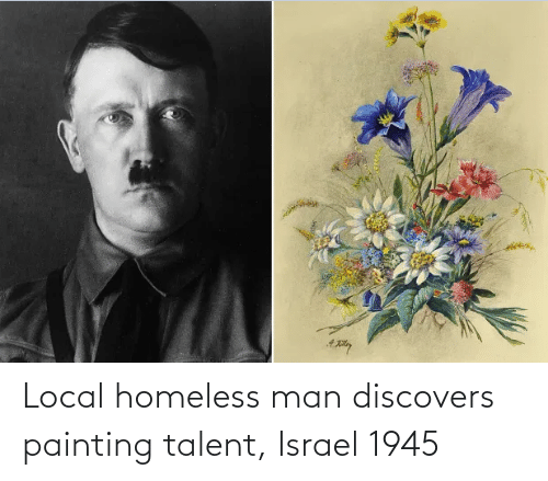 homeless man: Local homeless man discovers painting talent, Israel 1945