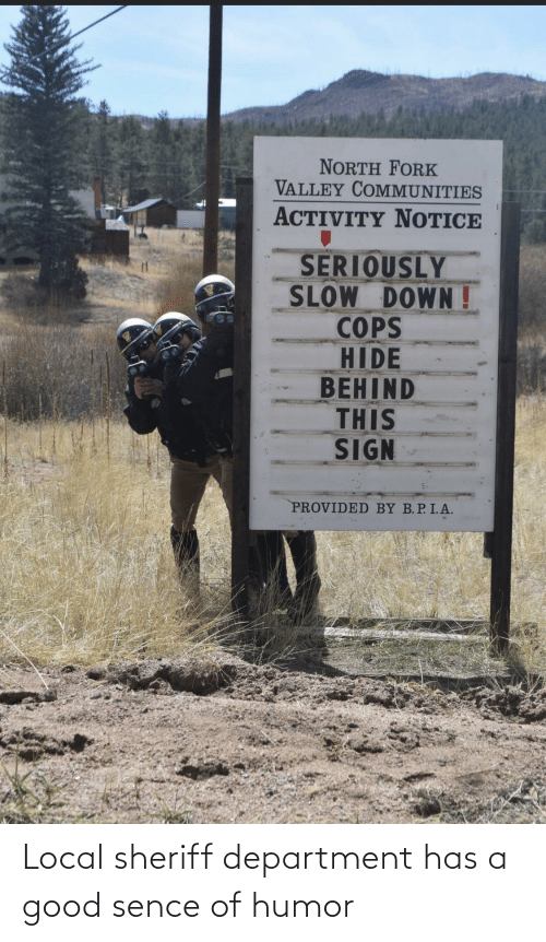 local: Local sheriff department has a good sence of humor
