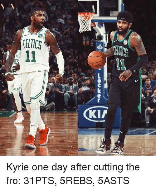 One, One Day, and Day: , Locker - Kyrie one day after cutting the fro: 31PTS, 5REBS, 5ASTS