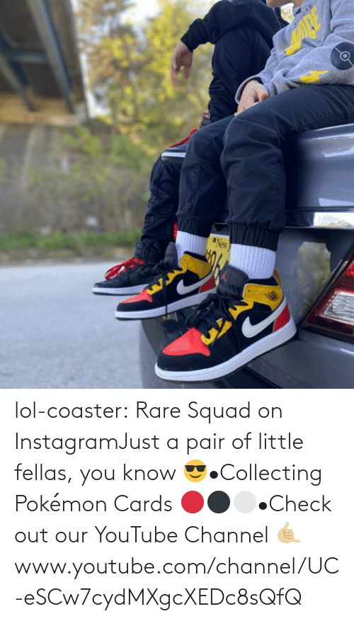 L: lol-coaster:   Rare Squad on InstagramJust a pair of little fellas, you know 😎•Collecting Pokémon Cards 🔴⚫️⚪️•Check out our YouTube Channel 🤙🏼www.youtube.com/channel/UC-eSCw7cydMXgcXEDc8sQfQ