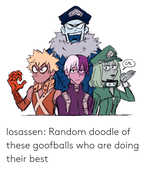 Lol, Target, and Tumblr: LoL losassen:  Random doodle of these goofballs who are doing their best