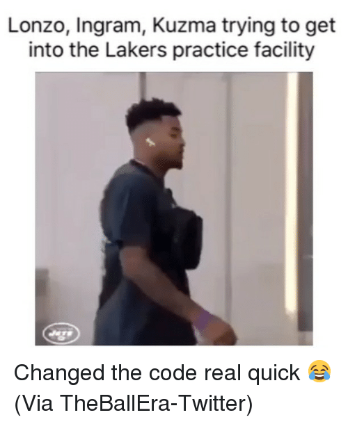 Basketball, Los Angeles Lakers, and Nba: Lonzo, Ingram, Kuzma trying to get  into the Lakers practice facility Changed the code real quick 😂 (Via TheBallEra-Twitter)