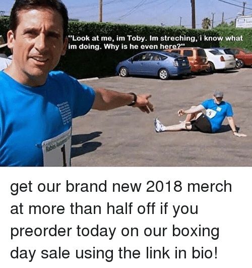 "Boxing, Memes, and Link: Look at me, im Toby. Im streching, i know what  im doing. Why is he even here?"" get our brand new 2018 merch at more than half off if you preorder today on our boxing day sale using the link in bio!"