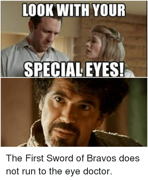 25 Best Memes About Look With Your Special Eyes Look With