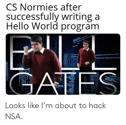 hack: Looks like I'm about to hack NSA.