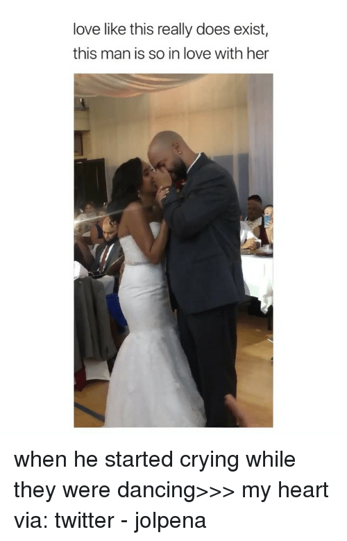 Crying, Dancing, and Love: love like this really does exist,  this man is so in love with her when he started crying while they were dancing>>> my heart via: twitter - jolpena