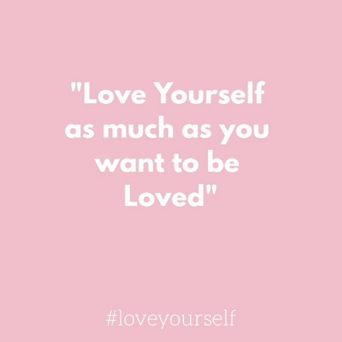 "Love, You, and  Want: ""Love Yourself  as much as you  want to be  Loved""  09"