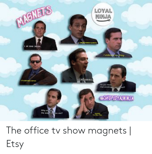 The Office, Etsy, and Ninja: LOYAL  NINJA The office tv show magnets | Etsy