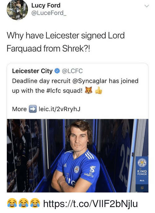 Shrek, Soccer, and Squad: Lucy Forc  @LuceFord  Why have Leicester signed Lord  Farquaad from Shrek?!  Leicester City @LCFC  Deadline day recruit @Syncaglar has joined  up with the #lcfc squad!  Moreleic.it/2vRryhJ  KING  POWER  iclc 😂😂😂 https://t.co/VIlF2bNjlu