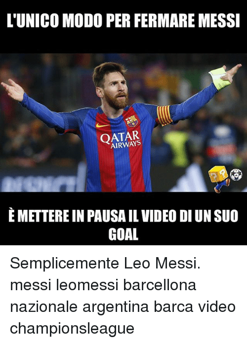 qatar airways: L'UNICO MODO PER FERMARE MESSI  QATAR  AIRWAYS  E METTERE IN PAUSA IL VIDEO DI UN SUO  GOAL Semplicemente Leo Messi. messi leomessi barcellona nazionale argentina barca video championsleague