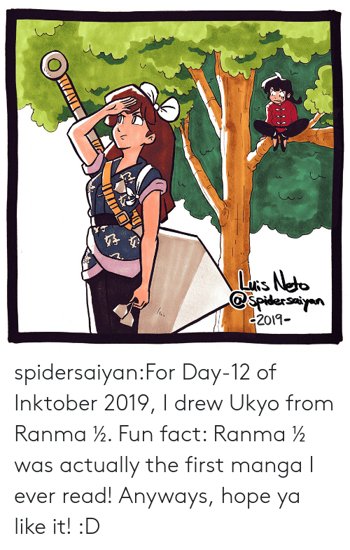 day-12: LuRs Neto  spidersayn  c2019- spidersaiyan:For Day-12 of Inktober 2019, I drew Ukyo from Ranma ½. Fun fact: Ranma ½ was actually the first manga I ever read! Anyways, hope ya like it! :D