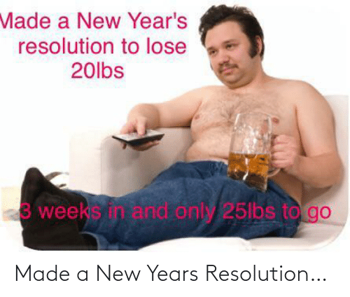 A New: Made a New Years Resolution…