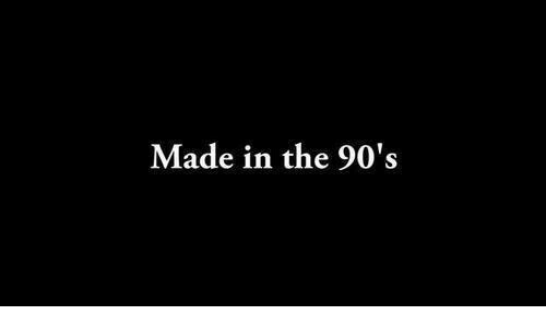 90's, Made, and  the 90s: Made in the 90's