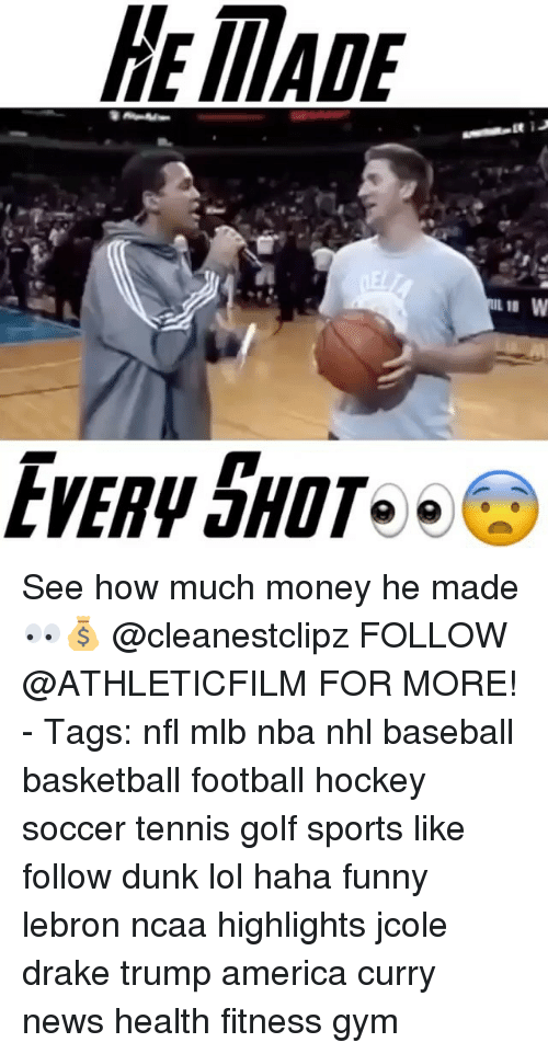 Baseballisms: MADE  Lt J  W  IL II See how much money he made 👀💰 @cleanestclipz FOLLOW @ATHLETICFILM FOR MORE! - Tags: nfl mlb nba nhl baseball basketball football hockey soccer tennis golf sports like follow dunk lol haha funny lebron ncaa highlights jcole drake trump america curry news health fitness gym