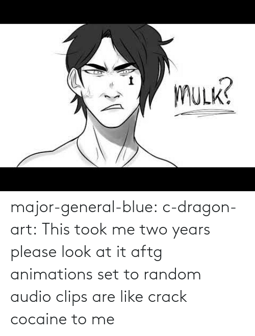 random: major-general-blue: c-dragon-art: This took me two years please look at it aftg animations set to random audio clips are like crack cocaine to me