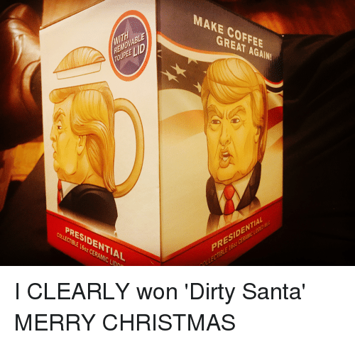 christmas dirty and coffee make coffee great again removable toupee ld presidential collectible - Dirty Christmas Memes