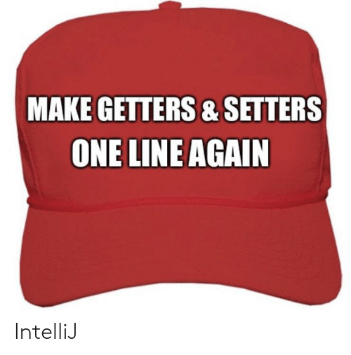One, Make, and Line: MAKE GETTERS&SETTERS  ONE LINE AGAIN IntelliJ