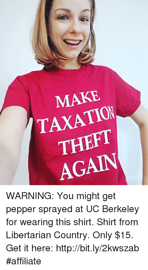 MAKE TAXATION THEFT AGAIN WARNING You Might Get Pepper