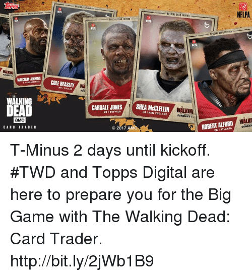 Beasley: MALCOLM JENKINS  WALKING  I  aMC  CARD TRADER  COLE BEASLEY  WA  CARDALE JONES  QB BUFFALO  2017  SHEA LB l NEW ENGLAND  WALKINI  SUNDAYS  NFLPA  WALNI  ROBERT ALFORD  SUNDAY T-Minus 2 days until kickoff. #TWD and Topps Digital are here to prepare you for the Big Game with The Walking Dead: Card Trader. http://bit.ly/2jWb1B9