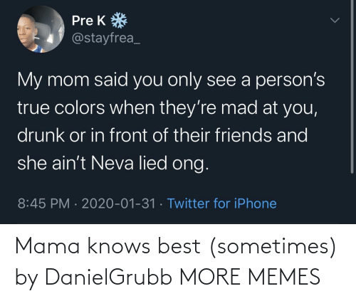 mama: Mama knows best (sometimes) by DanielGrubb MORE MEMES