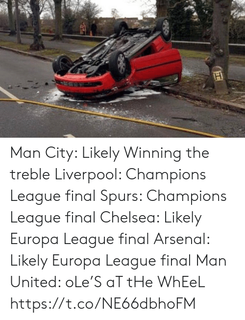 Arsenal, Chelsea, and Soccer: Man City: Likely Winning the treble Liverpool: Champions League final Spurs: Champions League final Chelsea: Likely Europa League final Arsenal: Likely Europa League final  Man United: oLe'S aT tHe WhEeL https://t.co/NE66dbhoFM
