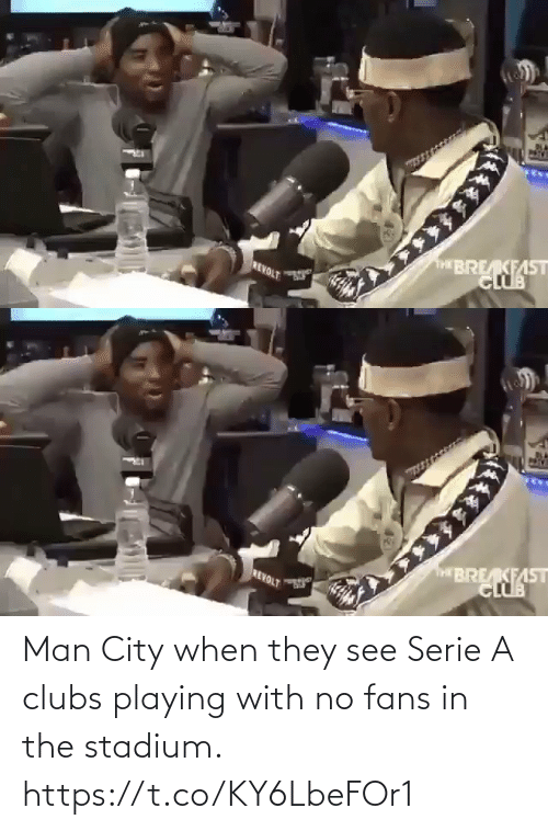 stadium: Man City when they see Serie A clubs playing with no fans in the stadium.  https://t.co/KY6LbeFOr1