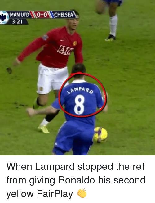 The Ref: MAN UTD 0-0NCHELSEA  3:21  AMPARO When Lampard stopped the ref from giving Ronaldo his second yellow FairPlay 👏