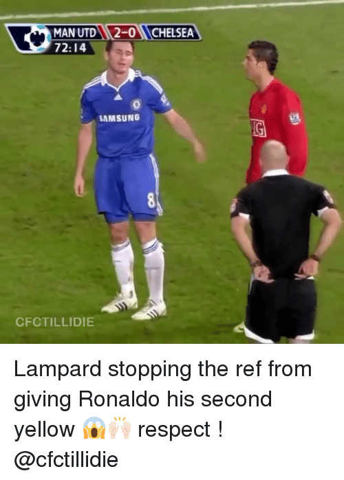 The Ref: MAN UTDN 2-0NCHELSEA  72:14  SAMSUNG  CFCTILLIDIE Lampard stopping the ref from giving Ronaldo his second yellow 😱🙌🏻 respect ! @cfctillidie