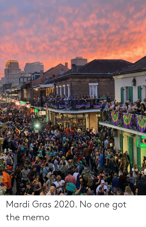 memo: Mardi Gras 2020. No one got the memo