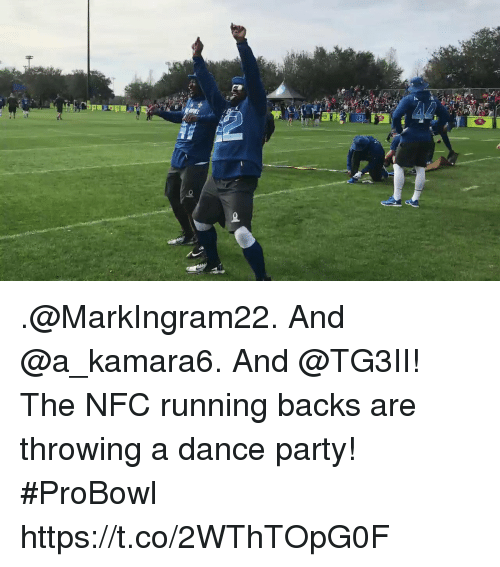 Memes, Party, and Dance: .@MarkIngram22. And @a_kamara6. And @TG3II!  The NFC running backs are throwing a dance party! #ProBowl https://t.co/2WThTOpG0F