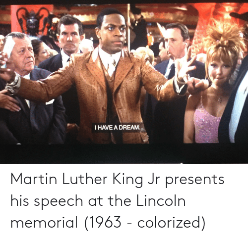 Martin Luther King: Martin Luther King Jr presents his speech at the Lincoln memorial (1963 - colorized)