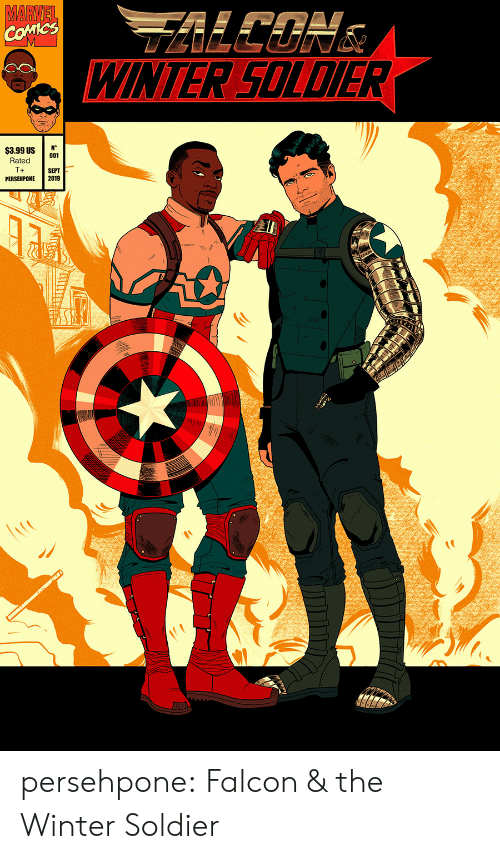 Marvel Comics, Target, and Tumblr: MARVEL  COMICS  WINTER SOLDIER  N°  001  $3.99 US  Rated  T+  SEPT  2019  PERSEHPONE persehpone: Falcon & the Winter Soldier