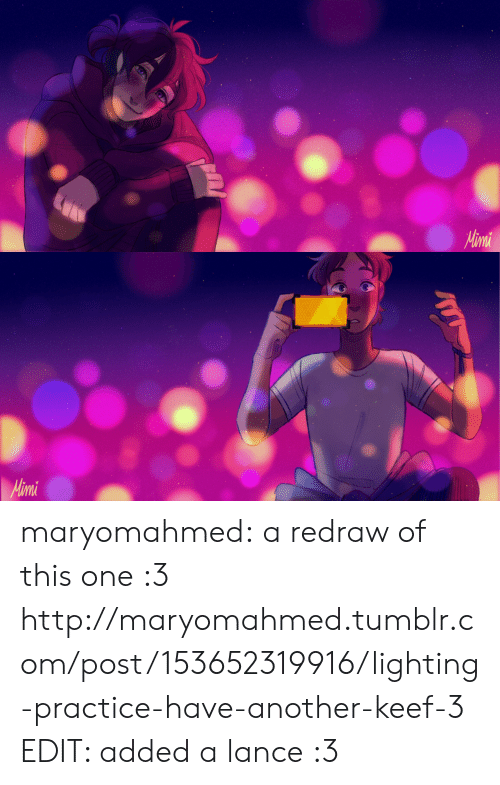 Keef: maryomahmed:  a redraw of this one :3 http://maryomahmed.tumblr.com/post/153652319916/lighting-practice-have-another-keef-3  EDIT: added a lance :3