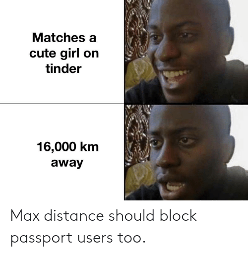 Distance: Max distance should block passport users too.