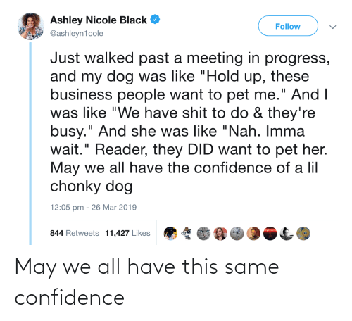 may: May we all have this same confidence