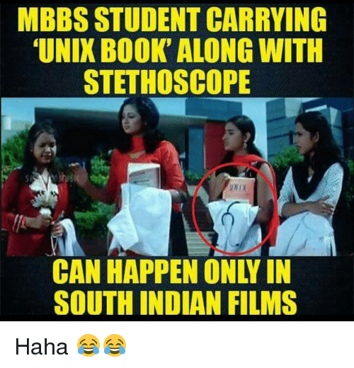 Unix: MBBSSTUDENT CARRYING  UNIX BOOK ALONG WITH  STETHOSCOPE  SOUTH INDIAN FILMS Haha 😂😂