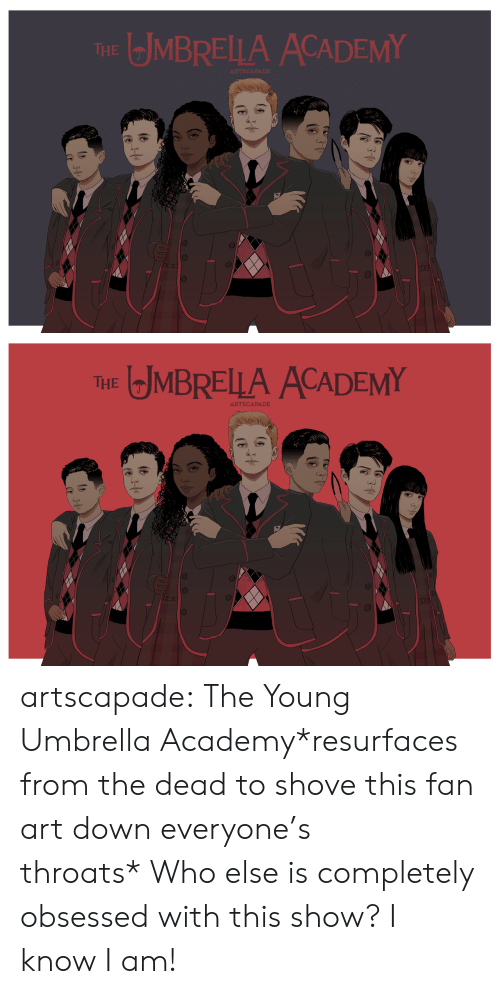 fan art: MBRELLA ACADEMY  THE  ARTSCA   JMBRELLA ACADEMY  THE  ARTSCAPADE artscapade:  The Young Umbrella Academy*resurfaces from the dead to shove this fan art down everyone's throats* Who else is completely obsessed with this show? I know I am!