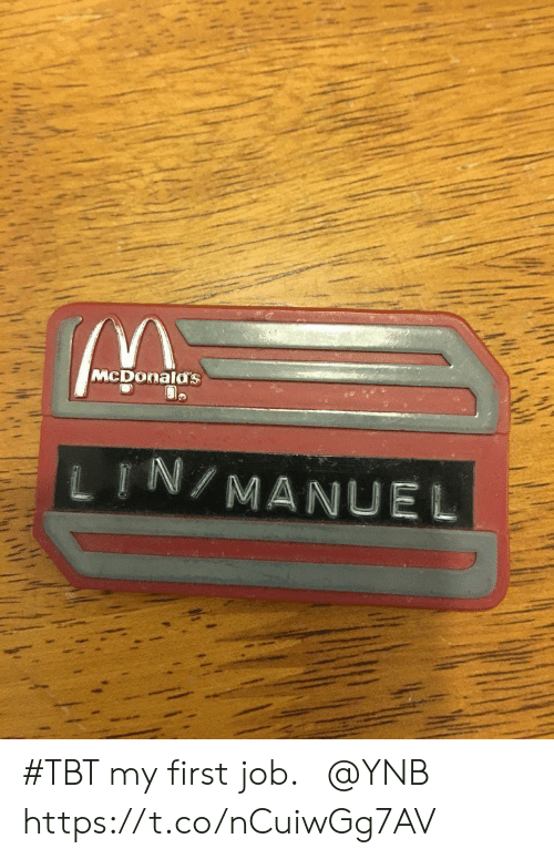 TBT: McDonalas  し『N/MANUEL #TBT my first job. ⁦@YNB⁩ https://t.co/nCuiwGg7AV