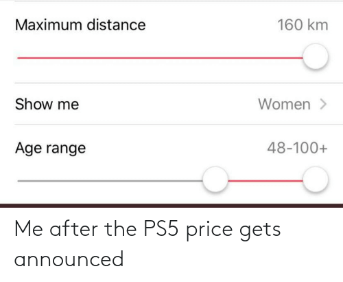 gets: Me after the PS5 price gets announced