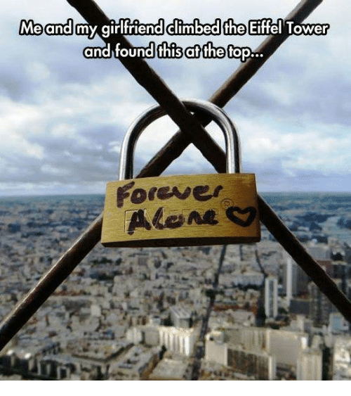 Eiffel Towered: Me and  my girlfriend climbedche Eiffel Tower  and found this the  Mop...  forewer