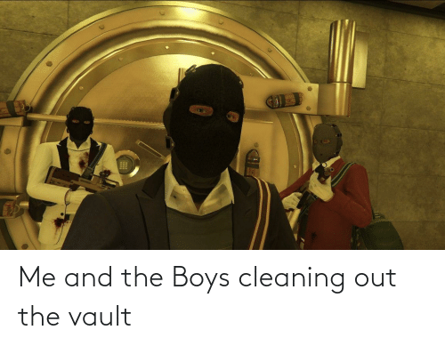 the vault: Me and the Boys cleaning out the vault